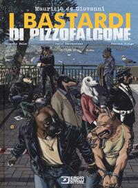 I I Bastardi di Pizzofalcone - De Giovanni Maurizio Falco Claudio Terracciano Paolo - wuz.it