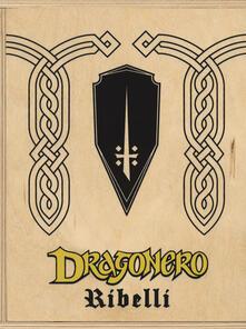 Teamforchildrenvicenza.it Dragonero. Ribelli box. Con gadget Image