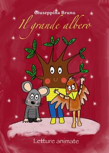 Il grande albero. Letture animate. Ediz. speciale.pdf