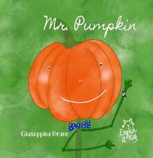 Antondemarirreguera.es Mr. Pumpkin. Ediz. illustrata Image