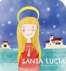 Warholgenova.it Santa Lucia. Ediz. illustrata Image