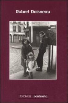 Premioquesti.it Robert Doisneau. Con un'intervista di Sylvain Roumette Image