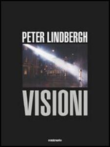 Visioni. Catalogo della mostra (Milano, 25 gennaio-26 marzo 2006)