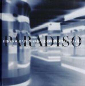 Paradiso. Catalogo della mostra (Lugano, 15 febbraio-6 maggio 2006). Ediz. italiana e inglese. Con DVD