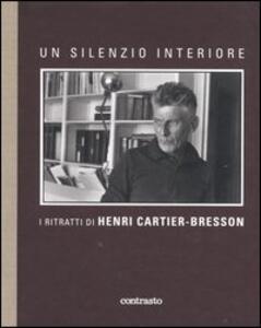 Un silenzio interiore. I ritratti di Henri Cartier-Bresson