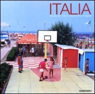 Italia. Ritratto di un paese in sessant'anni di fotografia