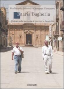 Daddyswing.es Baaria Bagheria. Dialogo sulla memoria, il cinema, la fotografia Image