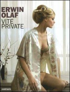 Vite private. Catalogo della mostra (Roma, 17 giugno-12 settembre 2010)