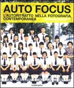 Auto Focus. L'autoritratto nella fotografia contemporanea
