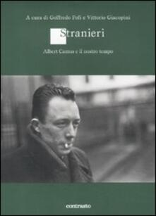 Nicocaradonna.it Stranieri. Albert Camus e il nostro tempo Image