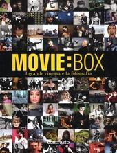 Movie:box. Il grande cinema e la fotografia