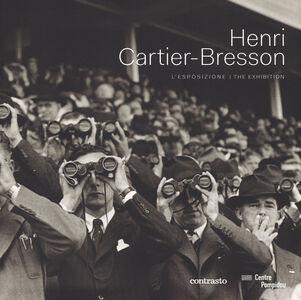 Foto Cover di Henri Cartier-Bresson. L'esposizione. Catalogo della mostra (Roma, 26 settembre 2014-25 gennaio 2015). Ediz. italiana e inglese, Libro di  edito da Contrasto