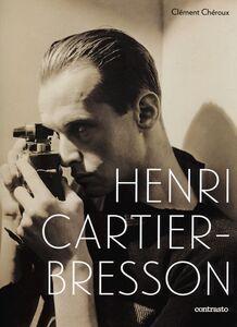 Foto Cover di Henri Cartier-Bresson, Libro di Clément Chéroux, edito da Contrasto