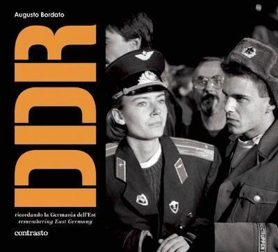 DDR. Ricordando la Germania dell'Est. Ediz. italiana e inglese