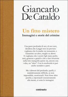 Un fitto mistero. Immagini e storie del crimine - Giancarlo De Cataldo - copertina