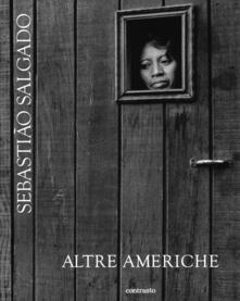 Altre americhe - Sebastião Salgado - copertina