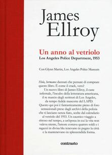 Un anno al vetriolo. Los Angeles Police Department, 1953 - James Ellroy - copertina