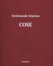 Cose. Catalogo della mostra (Brescia, 15 maggio-2 settembre 2018). Ediz. illustrata.pdf