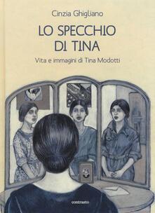 Camfeed.it Lo specchio di Tina. Vita e immagini di Tina Modotti Image
