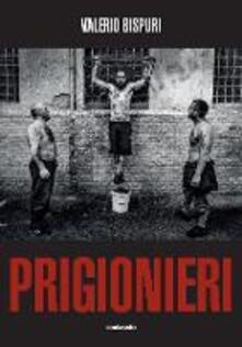 Winniearcher.com Prigionieri. Ediz. illustrata Image