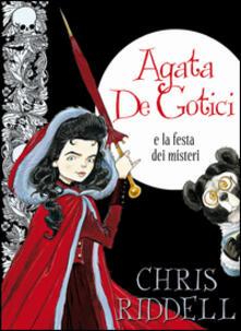 Criticalwinenotav.it Agata de Gotici e la festa dei misteri. Ediz. illustrata Image