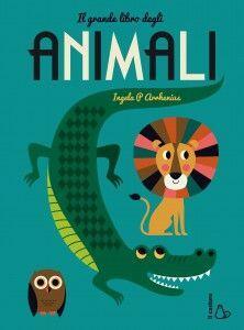 Il grande libro degli animali. Ediz. illustrata
