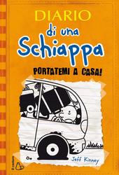 Copertina  Diario di una schiappa : portatemi a casa!