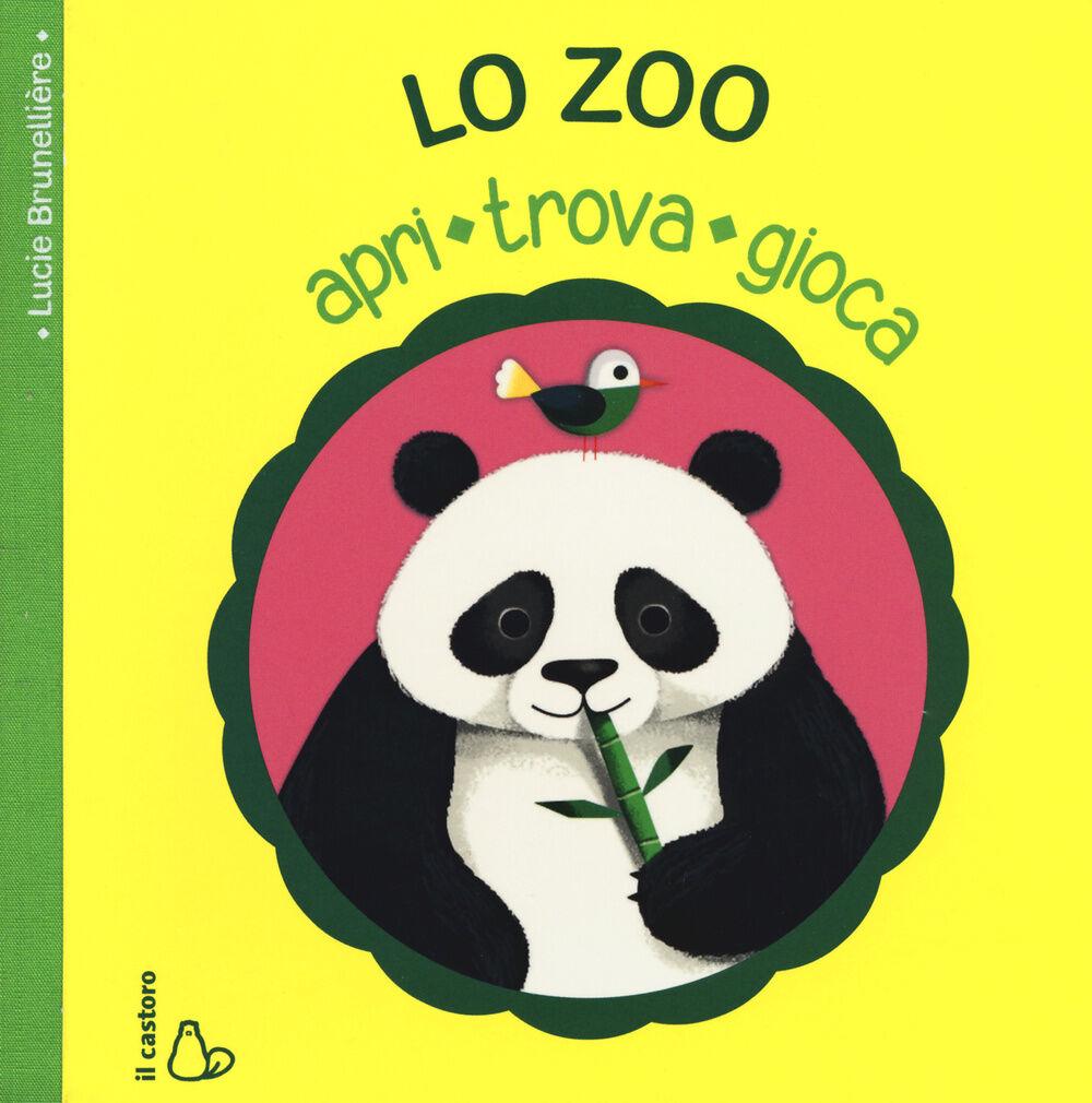 Lo zoo. Apri, trova, gioca