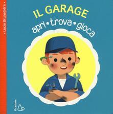 Il garage. Apri, trova, gioca. Ediz. illustrata.pdf