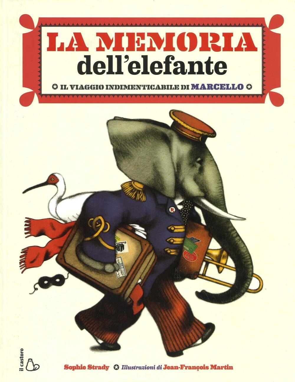 La memoria dell'elefante. Il viaggio indimenticabile di Marcello