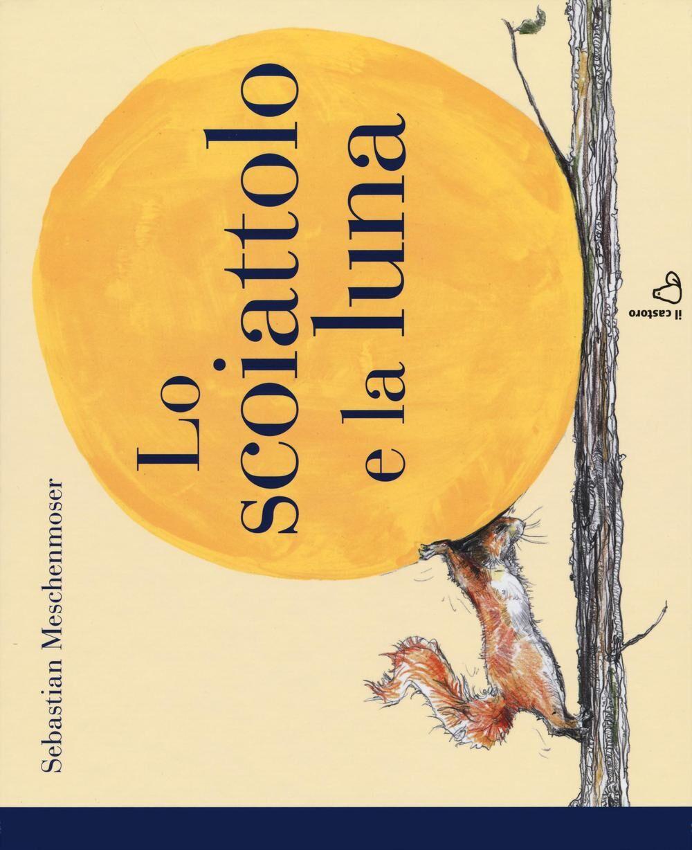 Lo scoiattolo e la luna