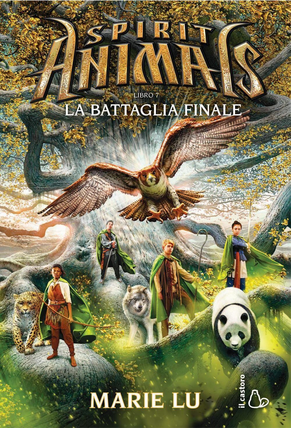 La battaglia finale. Spirit animals. Vol. 7