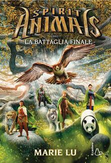 Listadelpopolo.it La battaglia finale. Spirit animals. Vol. 7 Image