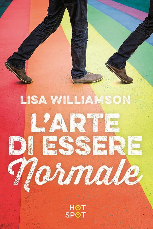 L' arte di essere normale - Lisa Williamson - copertina