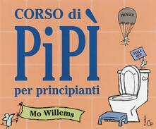 Lpgcsostenible.es Corso di pipì per principianti. Ediz. a colori Image