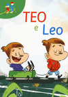 Teo e Leo: Gemelli quasi uguali-Voglio la febbre. Ediz. a colori