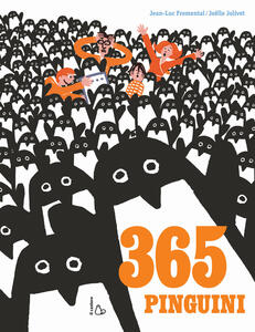 Trecentosessantacinque pinguini. Ediz. a colori
