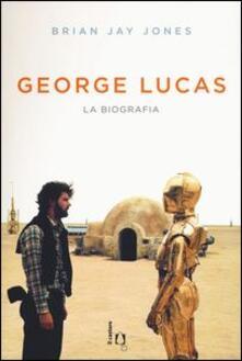 George Lucas. La biografia.pdf