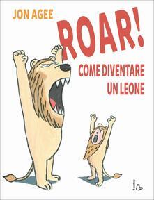 Daddyswing.es Roar! come diventare un leone Image