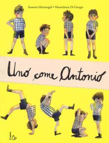 Osteriacasadimare.it Uno come Antonio. Ediz. a colori Image