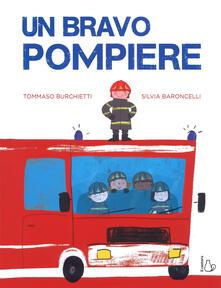 Antondemarirreguera.es Un bravo pompiere. Ediz. a colori Image