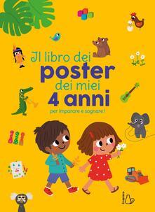 Recuperandoiltempo.it Il libro dei poster dei miei 4 anni per imparare e sognare! Ediz. a colori Image