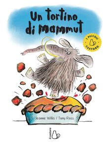 Osteriamondodoroverona.it Un tortino di mammut. Ediz. a colori Image