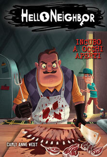Ristorantezintonio.it Incubo a occhi aperti. Hello Neighbor. Vol. 2 Image