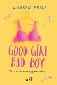 Good girl bad boy. Ediz. italiana - Lauren Price - copertina