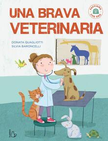 Associazionelabirinto.it Una brava veterinaria. Facciamo che ero. Ediz. a colori Image
