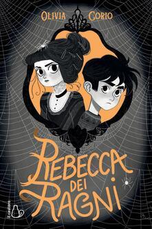 Rebecca dei ragni - Olivia Corio - copertina