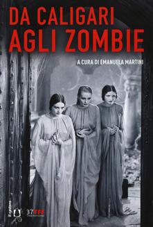 Mercatinidinataletorino.it Da Caligari agli zombie. L'horror classico 1919-1969 Image