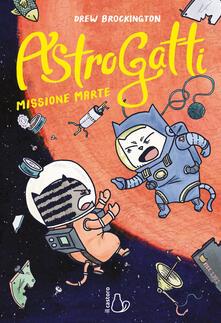 Osteriacasadimare.it Missione Marte. AstroGatti. Vol. 2 Image
