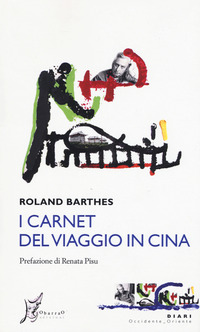 I I carnet del viaggio in Cina - Barthes Roland - wuz.it